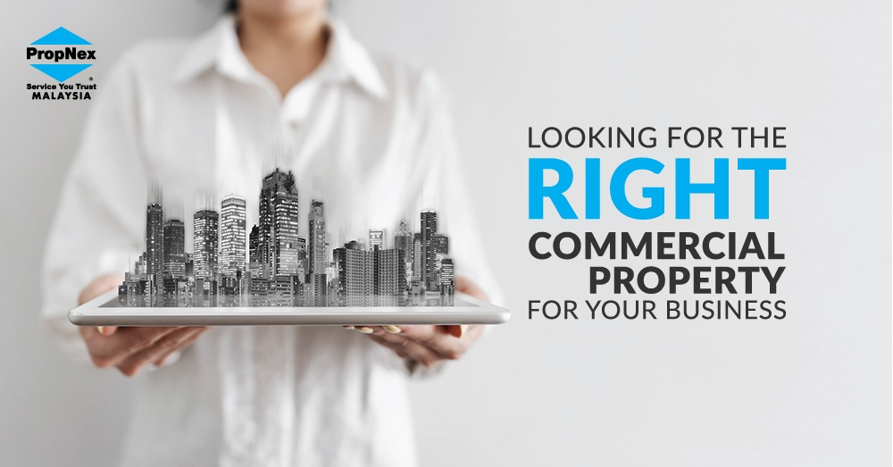 Looking for the right commercial property for your business
