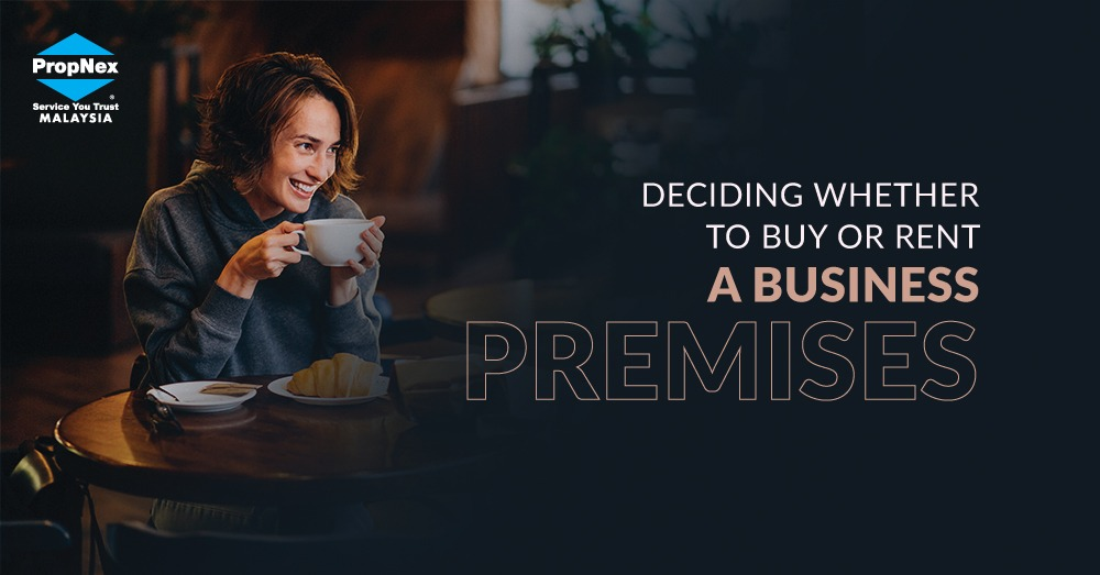Deciding whether to buy or rent a business premises