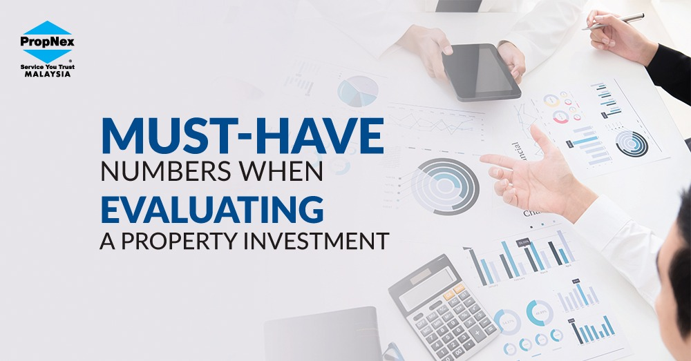 Must-have numbers when evaluating a property investment